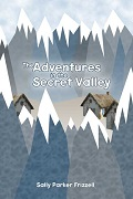 Adventures_in_the_Secret_Valley