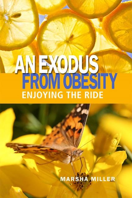 Dorrance Book Spotlight: An Exodus from Obesity: Enjoying the Ride