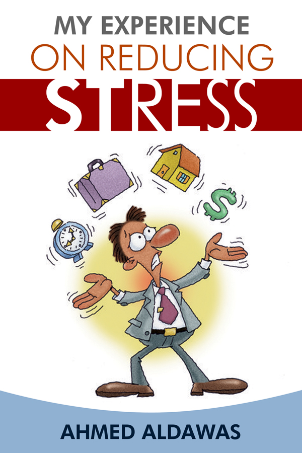 Dorrance Book Spotlight: My Experience on Reducing Stress