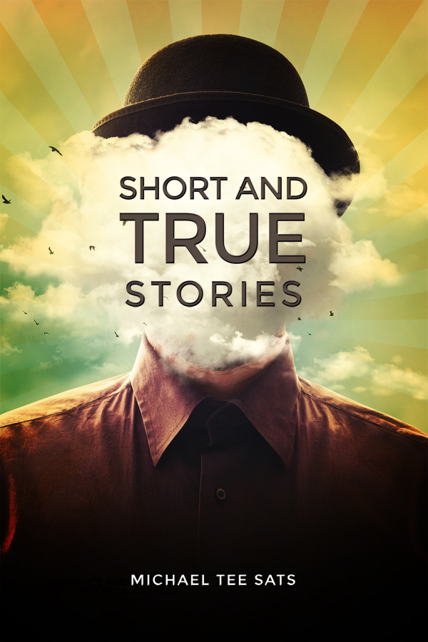 Dorrance Book Spotlight: Short and True Stories