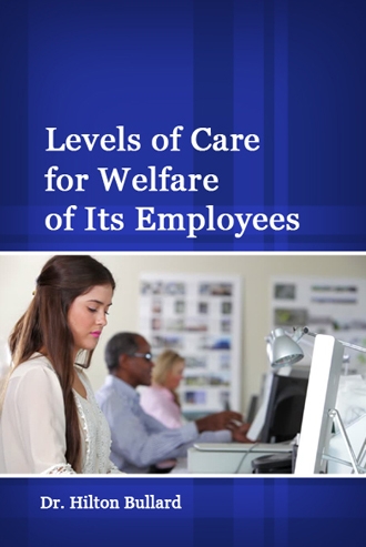 Levels of Care for Welfare of Its Employees