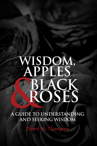 Wisdom, Apples & Black Roses