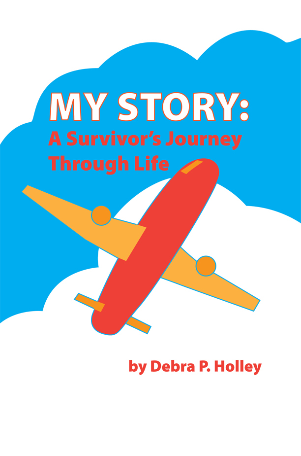My Journey: A Survivor's Story Through Life