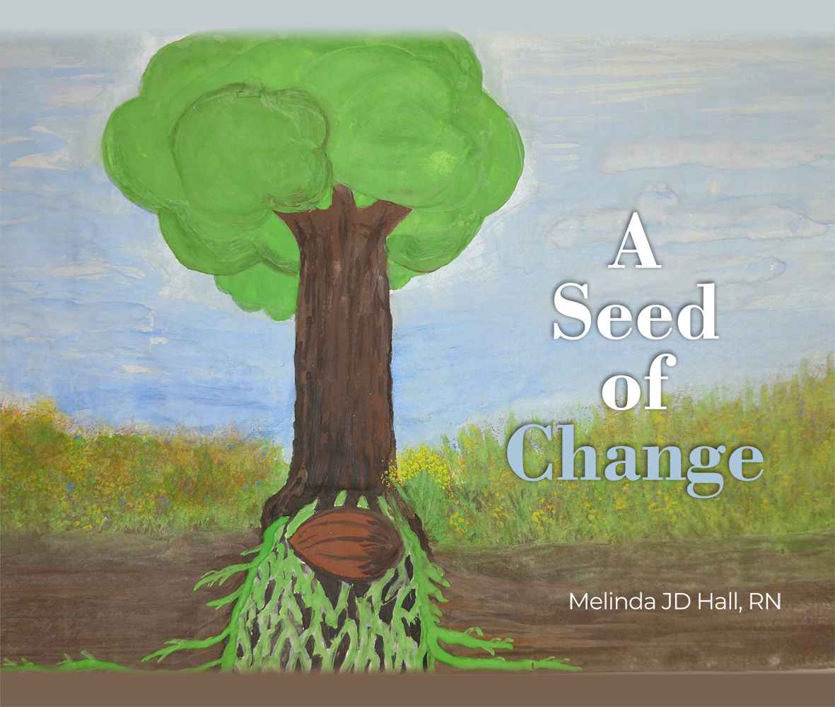 A Seed of Change