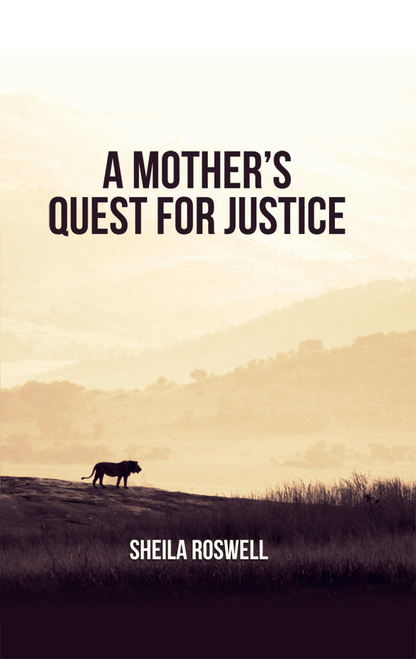A Mother's Quest for Justice