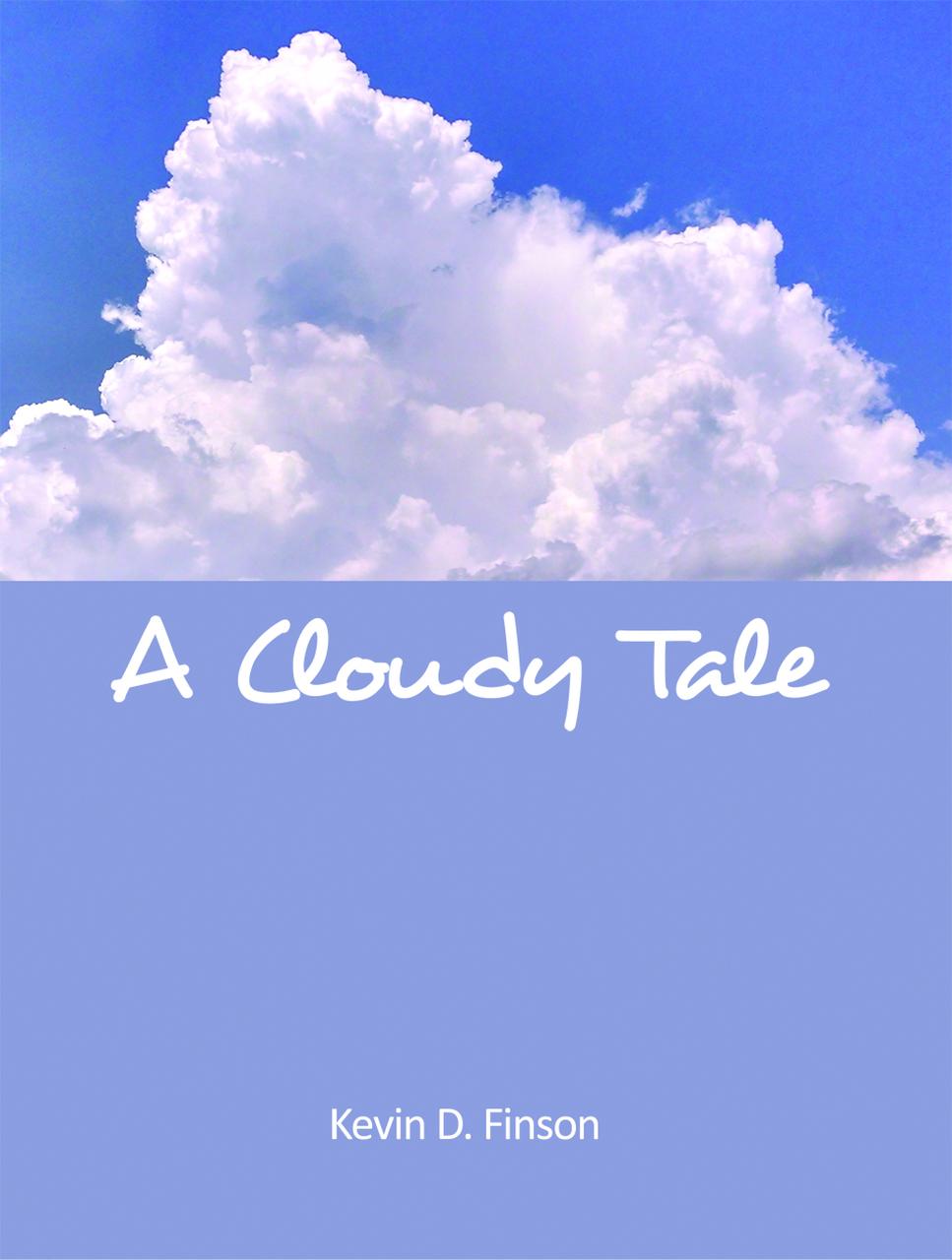 A Cloudy Tale