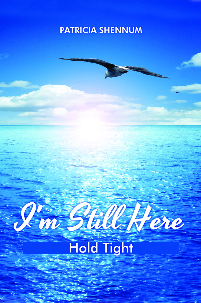 I'm Still Here: Hold Tight