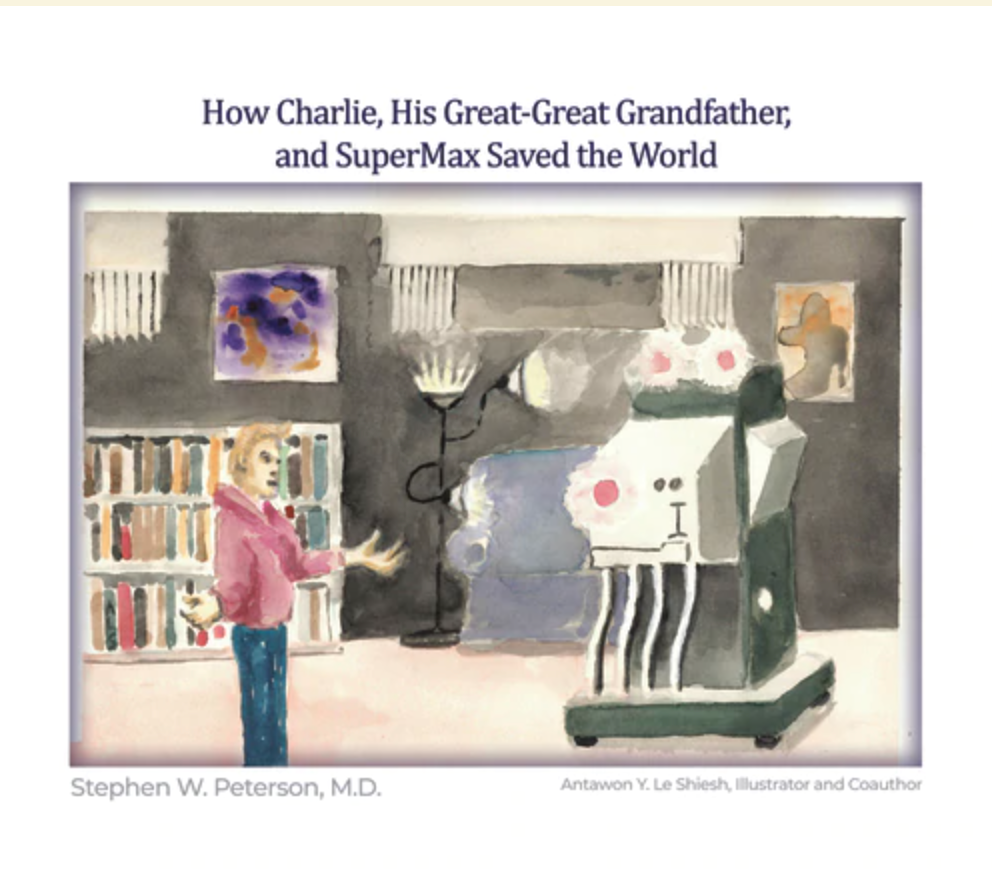 How Charlie, His Great-Great Grandfather, and SuperMax Saved the World