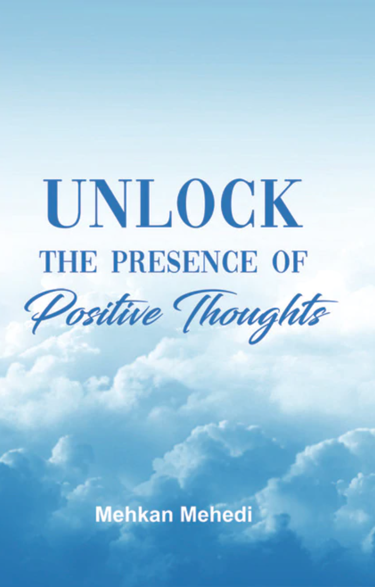 Unlock the Presence of Positive Thoughts