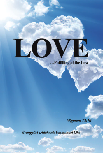 Love...Fulfilling of the Law